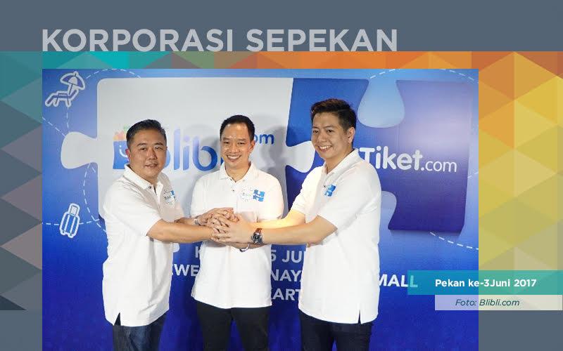 Korporasi Sepekan Blibli Beli Tiket Com Pos Indonesia